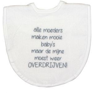 Slabber Petit Villain Alle moeders maken mooie kinderen Wit/Zilver