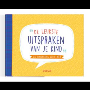 Boek Deltas Uitgeverij - De leukste uitspraken van je kind!